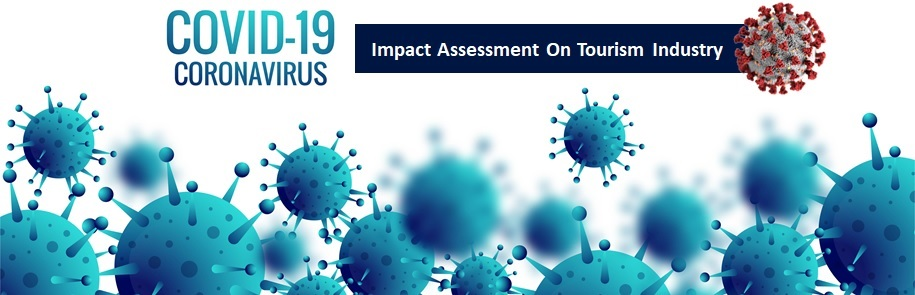 COVID-19 Outbreak – Impact Assessment On Tourism Industry